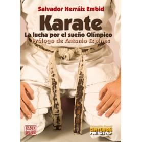 Karate. La Lucha por el sueno Olimpico