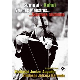 Sempai Kohai - A veces maestros, siempre Alumnos