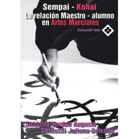 Sempai Kohai - La relacion Maestro - alumno en las Artes Marciales