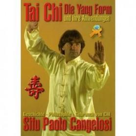 TAI CHI - DIE YANG FORM & IHRE ANWENDUNGEN