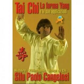 Book Tai Chi La Forma Yang E Le Applicazioni
