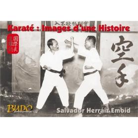 Karaté : Images d'une histoire