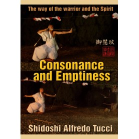 Consonance and Emptiness - The way of the warrior and the spirit