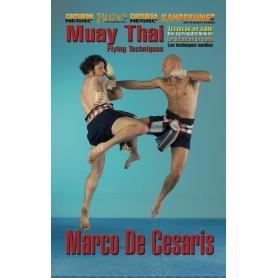 Muay Thai Boran Flying Techniques