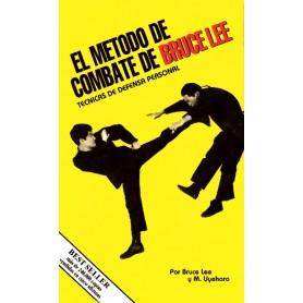 El metodo de combate de Bruce Lee: Tecnicas de Defensa Personal
