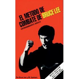 El Metodo de combate de Bruce Lee: Entrenamiento Basico
