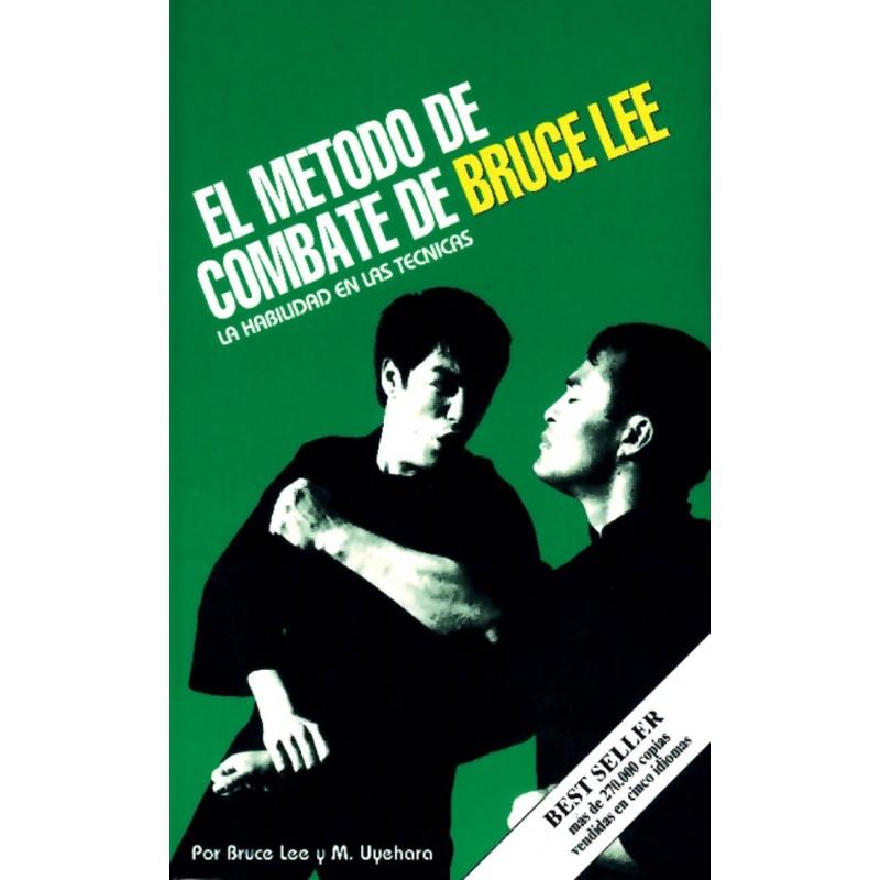 El Metodo de Combate de Bruce Lee: La Habilidad en los movimiento
