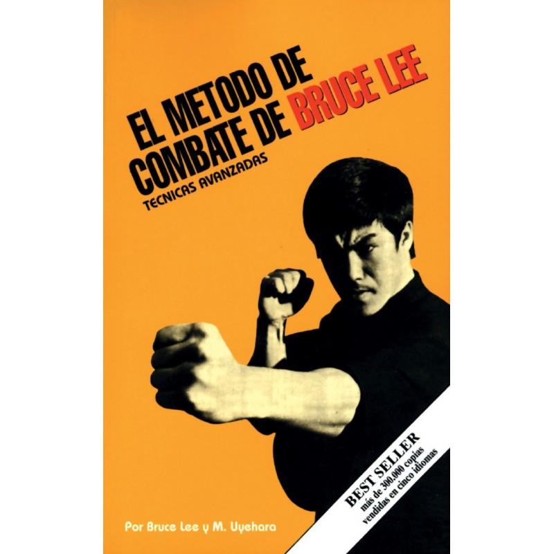 El metodo de combate de Bruce Lee: Tecnicas Avanzadas