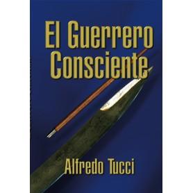 El Guerrero Consciente