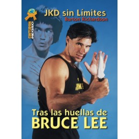 JKD Sin Limites - Tras Las Huellas de Bruce Lee