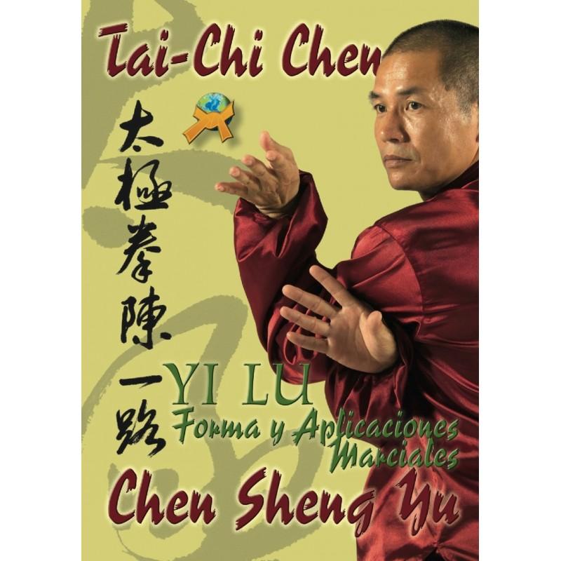 Tai-Chi Chen Formas y Aplicaciones Marciales
