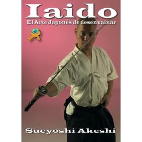 Iaido: El Arte Japones de desenvainar
