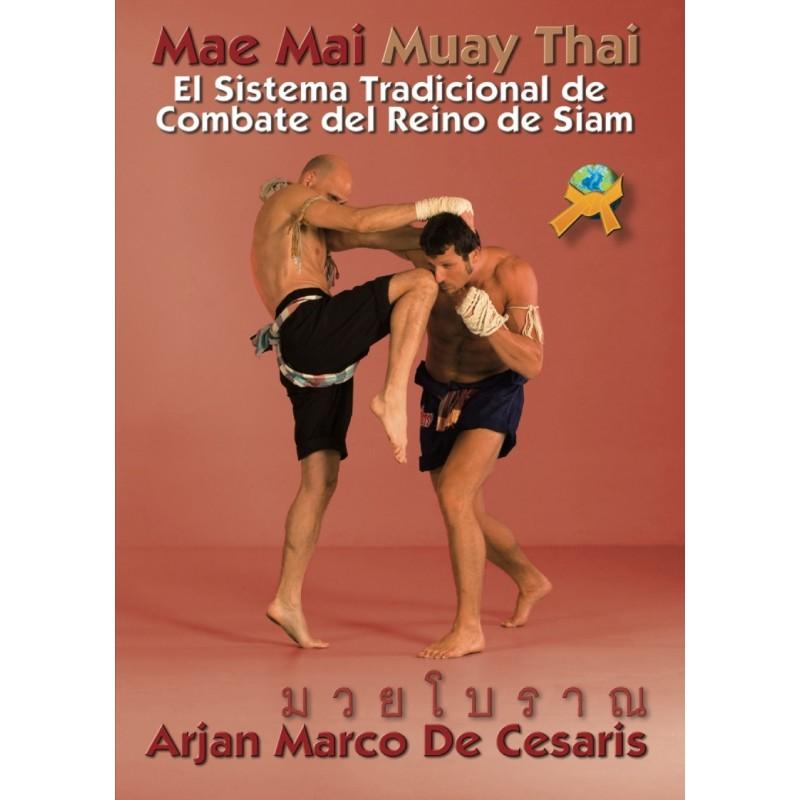 Mae Mai Muay Thai: El Sistema tradicional de combate del reino de Siam