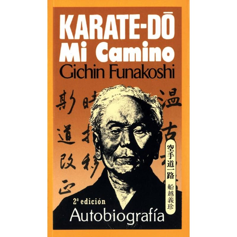 Karate-Do, Mi Camino