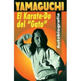 "El Karate Do del ""Gato"" Yamaguchi"