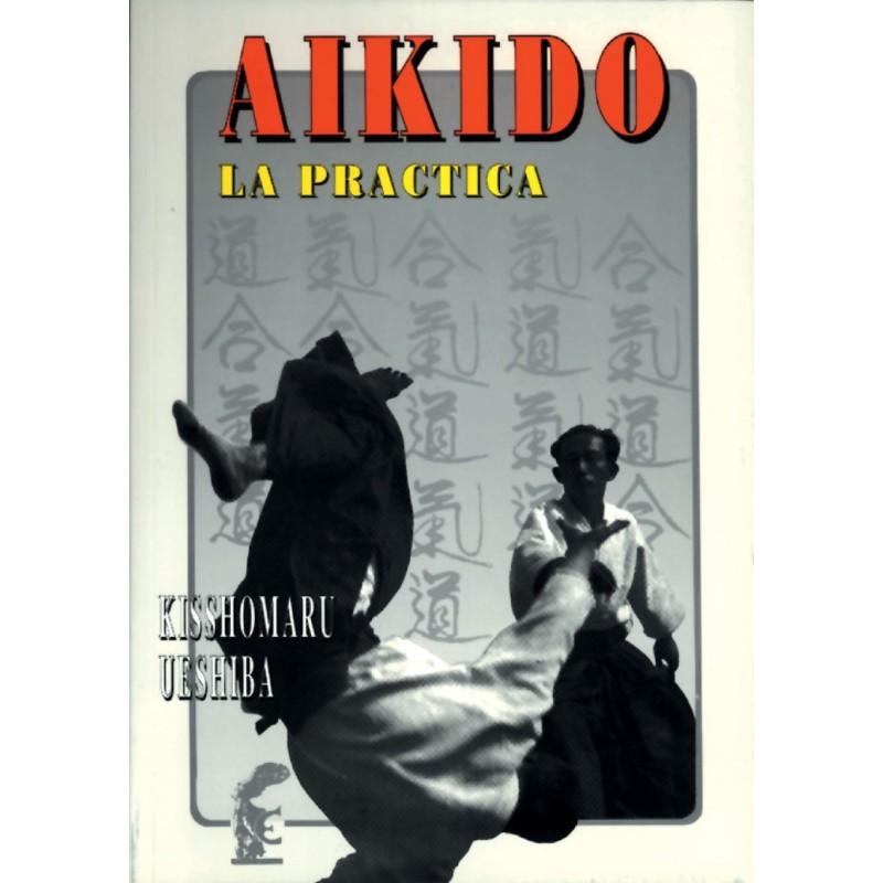 La Practica del Aikido