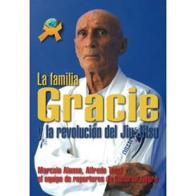 La Familia Gracie y la Revolucion del Jiu Jitsu