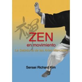 Zen En Movimiento, La Sabiduria De Las Artes Marciales