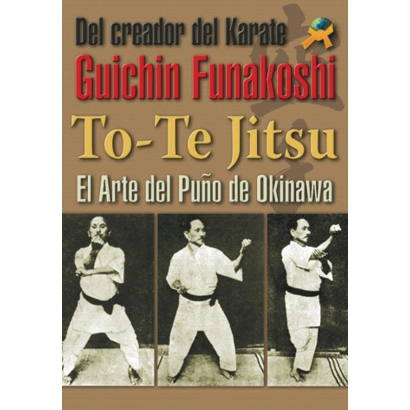 To-Te Jitsu El puño de Okinawa
