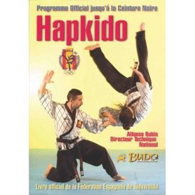 Hapkido. Programme officiel jusqu'á la ceinture noire