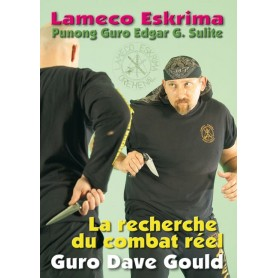 Lameco Eskrima: La recherche du combat réel