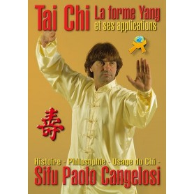 Tai Chi La forme Yang et ses applications