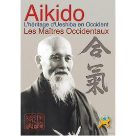 Aikido. L'héritage d'Ueshiba en Occident