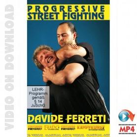 Progressive Street Fighting