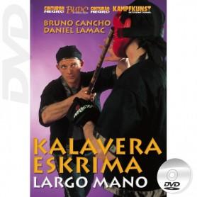 DVD Kalavera Eskrima - Largo Mano