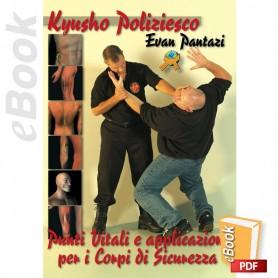 e-Book Kyusho Poliziesco Programma di Punti Vitali per i Corpi di Sicurezza. Italiano