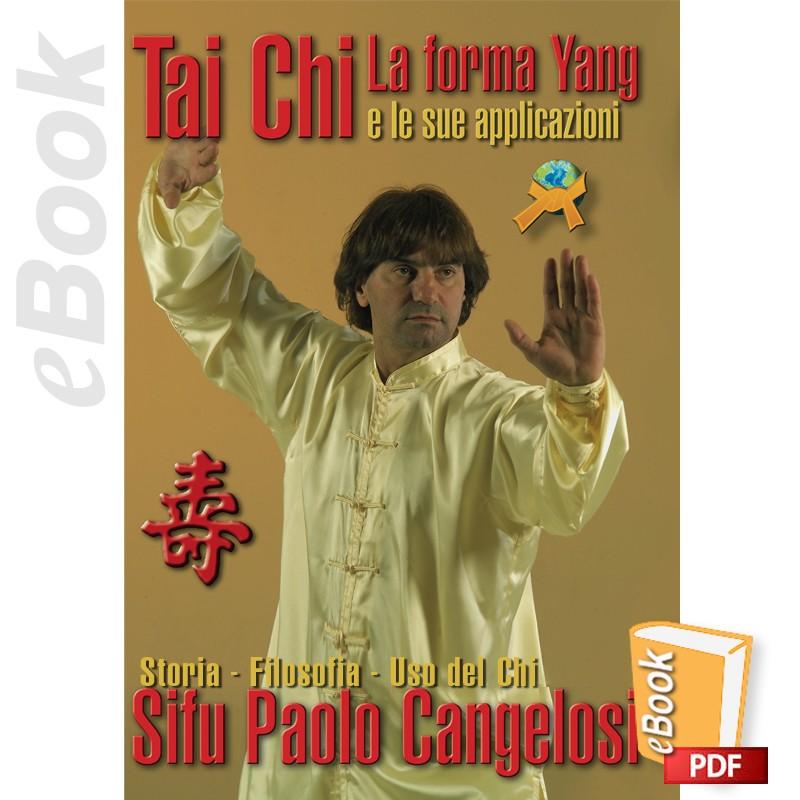 e-Book Tai Chi Yang, La forma e le sue applicazioni. Italiano