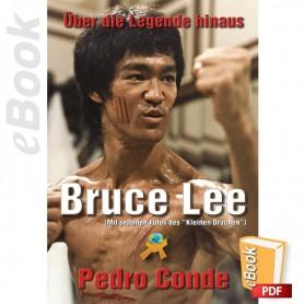 e-Book Bruce Lee, Über Die Legende Hinaus. Deutsch