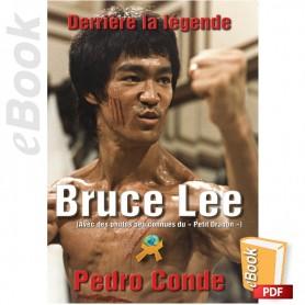 e-Book Bruce Lee. Dérrière la Légende. Français