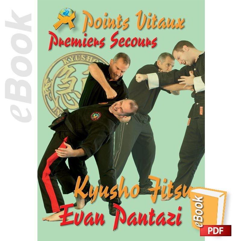 e-Book Kyusho Points vitaux: Premiers secours. Français
