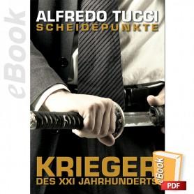 e-Book Scheidepunkte, Krieger Des XXI Jahrhunderts. Deutsch