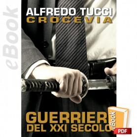 e-Book Crocevia, Guerrieri Del XXI Secolo. Italiano