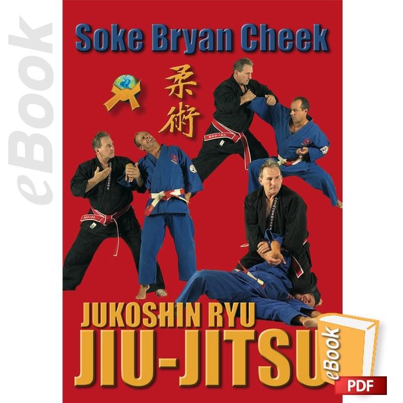 eBook Jukoshin Ryu Jiu-Jitsu, Soke Bryan Cheek  PDF english