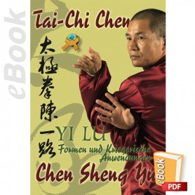 """e-Book Tai-Chi Chen, Die """"Yi Lu""""Form und ihre Kriegerische Anwendung. Deutsch"""