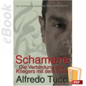 e-Book Schamane, Die Verbindung des Kriegers mit dem Geist. Deutsch