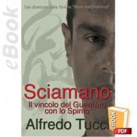 e-Book Sciamano, Il legame del Guerriero con lo Spirito. Italiano