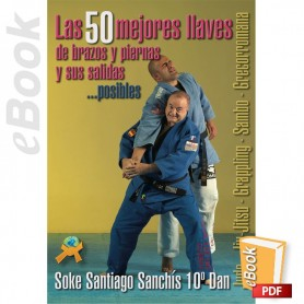 e-Book Las 50 mejores llaves de brazos y piernas y sus salidas posibles. Español