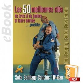 e-Book Les 50 meilleures clés de bras et de jambes et leurs sorties possibles. Français