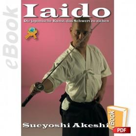 e-Book Iaido Die japanische Kunst das Schwert zu ziehen. Deutsch