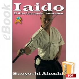e-Book Iaido El Arte Japonés de desenvainar la espada. Español