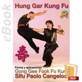 e-Book Hung Gar. Gong Gee Fook Fu Kune. Español