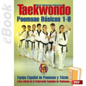 e-Book Taekwondo WTF. Poomsaes básicos 1-8. Español