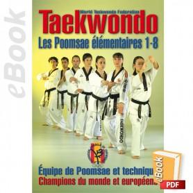 e-Book Taekwondo WTF. Les Poomsae élémentaires 1-8. Français