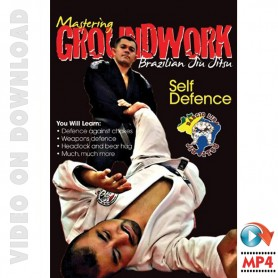 BJJ Mastering Groundwork Vol.3 Self Defence