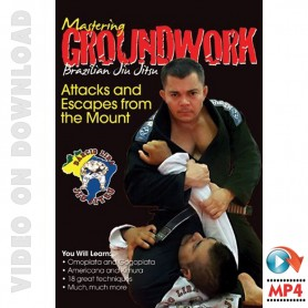 BJJ Mastering Groundwork Vol.5 Attacks and Escapes from the Mount