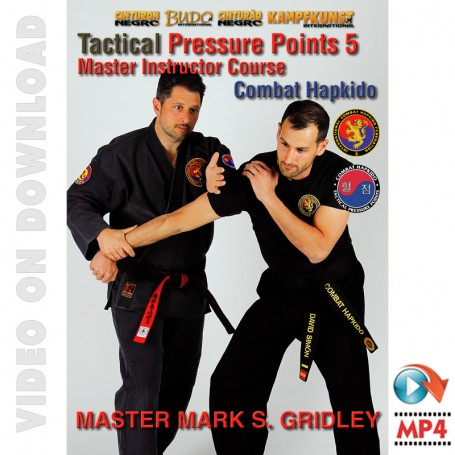 Combat Hapkido Tactical Pressure Points Program Vol5